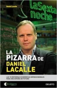 portada_la-pizarra-de-daniel-lacalle_lacalle-fernandez-daniel_201602132224