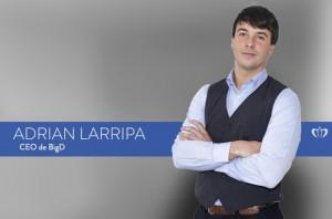 Adrián Larripa, CEO de BigD