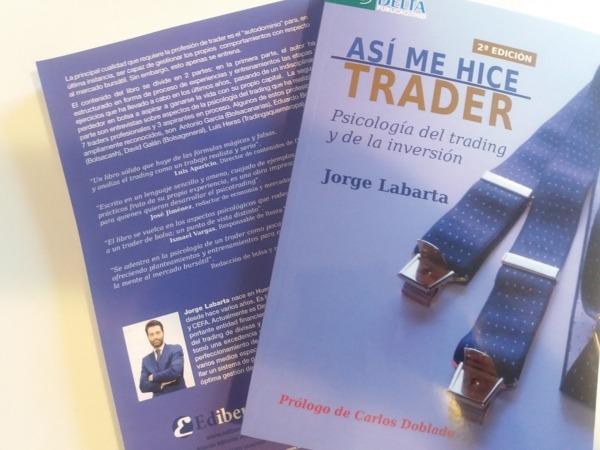 """Imagen de la portada de la segunda edición de """"Así me hice Trader""""."""