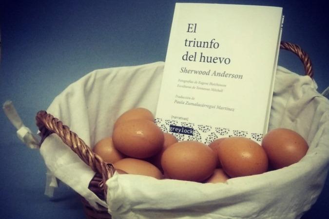 La editorial Greylock publica 'El triunfo del huevo' de Sherwood Anderson.